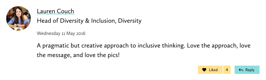 screenshot of a comment from the Head of Diversity and Inclusion describing the process as pragmatic but creative approach to inclusive thinking